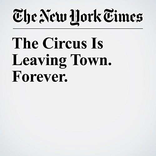 The Circus Is Leaving Town. Forever. copertina