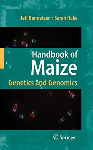 Handbook of Maize: Genetics, and Genome