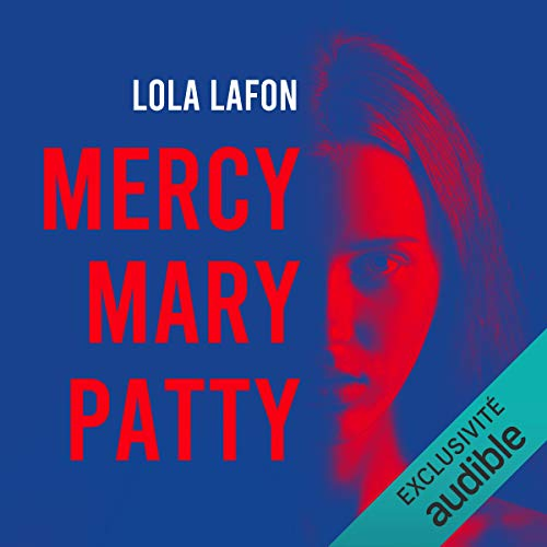 Couverture de Mercy, Mary, Patty