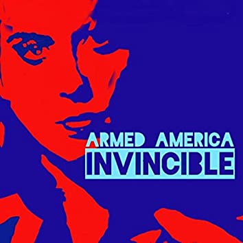 Armed America - Invincible