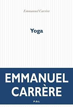 Yoga (Fiction) par [Emmanuel Carrère]