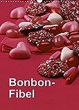 Bonbon-Fibel (Wandkalender 2022 DIN A3 hoch)