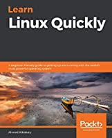 Learn Linux Quickly Front Cover