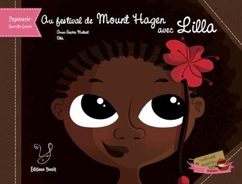 Au festival de Mount Hagen avec Lilla