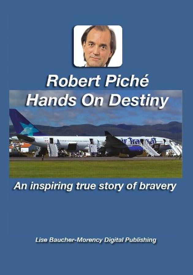 取り除く時刻表振り子Robert Piché Hands on Destiny (English Edition)