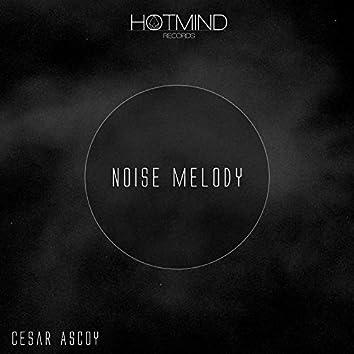 Noise Melody