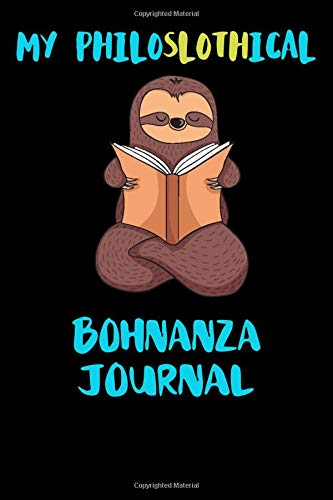 My Philoslothical Bohnanza Journal: Blank Lined Notebook Journal Gift Idea For (Lazy) Sloth Spirit Animal Lovers