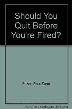 Should You Quit Before You're Fired? 1883599008 Book Cover