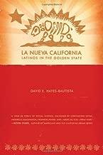 La Nueva California: Latinos in the Golden State