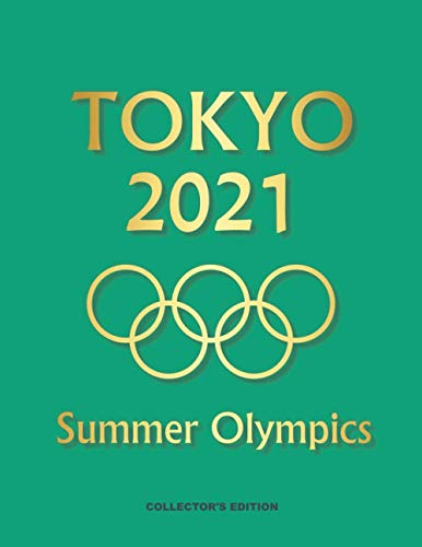 TOKYO 2021 Summer Olympics Journal: Cover color is PANTONE 16-5938 Mint from NYFW Spring/Summer 2021 Color Palette with gold gradient graphics. 8.5 x 11 inches. 100 lined pages for writing.