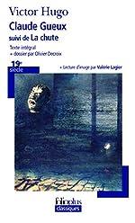 Claude Gueux suivi de La Chute de Victor Hugo