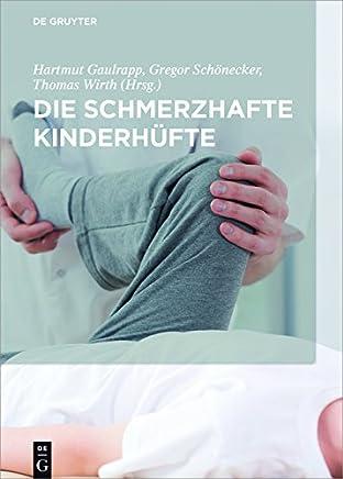 Die schmerzhafte Kinderhüfte (German Edition)