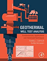 Geothermal Well Test Analysis: Fundamentals, Applications and Advanced Techniques