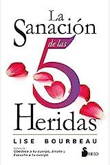 LA SANACION DE LAS 5 HERIDAS (Spanish Edition) Kindle Edition
