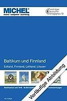 Michel-Katalog Baltikum und Finnland 2020/2021: Europa Teil 11 / Estland / Finnland / Lettland / Litauen / Briefmarken seit 1856 / 4800 Abblidungen / 26000 Preisbewertungen
