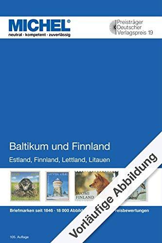 Baltikum und Finnland 2020/2021: Europa Teil 11 (MICHEL-Europa / EK): Europa Teil 11 / Estland / Finnland / Lettland / Litauen / Briefmarken seit 1856 / 4800 Abblidungen / 26000 Preisbewertungen