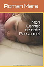 Mon Carnet: Mon carnet personnelle (French Edition)