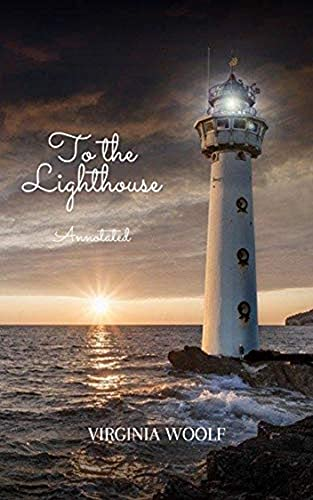 To the Lighthouse Annotated (English Edition)