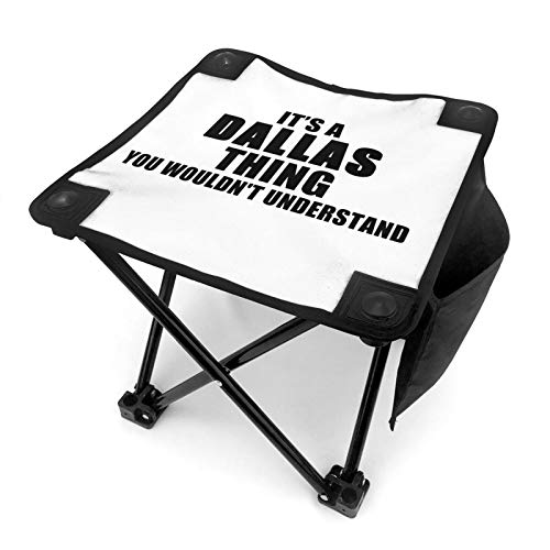 WGYWE It'S A Dallas Thing Slouch Camping Stool Portable Folding Slacker Chair Compact Lightweight Chair