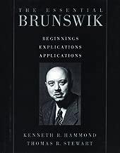 The Essential Brunswik: Beginnings, Explications, Applications
