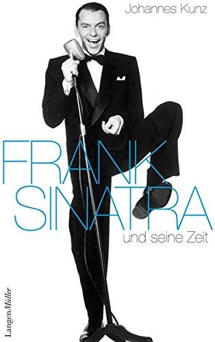 Preisvergleich Produktbild Frank Sinatra: und seine Zeit