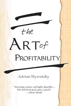 The Art of Profitability by [Adrian J.  Slywotzky]