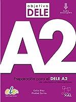 Objetivo DELE: Libro + audio descargable A2 (Nueva edicion 2020)