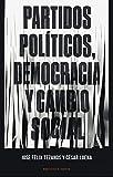 Partidos Políticos, Democracia y Cambio Social, Colección Dossier