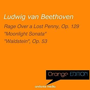 """Orange Edition - Beethoven: Rondo a capriccio """"Rage Over a Lost Penny"""" Op. 129"""