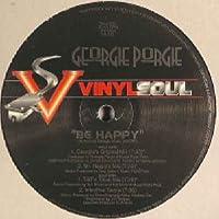 """Be Happy - Georgie Porgie 12"""""""