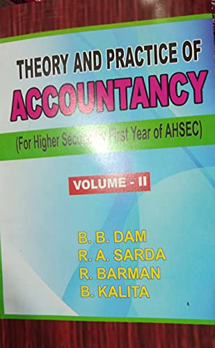 THEORY AND PRACTICE OF ACCOUNTANCY (FOR H S 1ST YEAR OF AHSEC)VOLUME 2