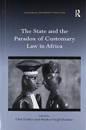 Compare Textbook Prices for The State and the Paradox of Customary Law in Africa 1 Edition ISBN 9780367893545 by Zenker, Olaf