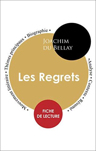 Étude intégrale : Les Regrets (fiche de lecture, analyse et résumé)