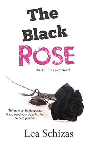 The Black Rose: An A.L.P. Legacy Novel (English Edition)