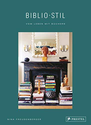 BiblioStil: Vom Leben mit Büchern: Die privaten Bibliotheken von Karl Ove Knausgård, Jonathan Safran Foer, Art Spiegelman uvm.