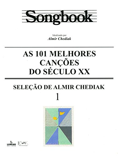Songbook as 101 melhores canções do Século XX - 1