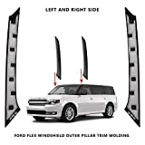 JAAGS 2009-2019 Compatible with Ford Flex Windshield-Outer (Surface : Glossy) Pillar Trim Molding Passenger + Driver Side (Left +Right) Both Sides DW1725