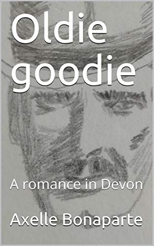Oldie goodie: A romance in Devon (English Edition)