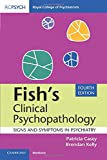 Fish's Clinical Psychopathology: Signs and Symptoms in Psychiatry - Patricia Casey