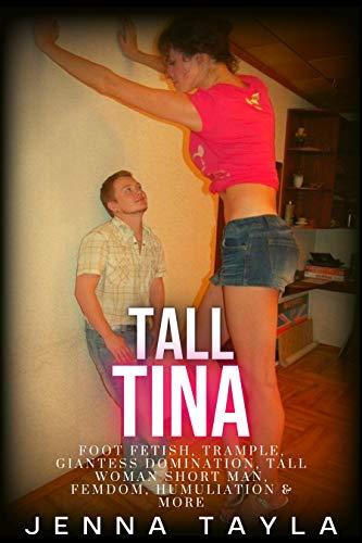 Women femdom tall Tall