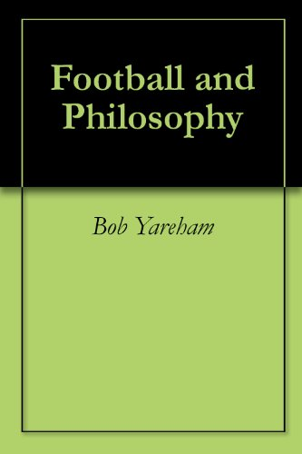 Football and Philosophy (English Edition)