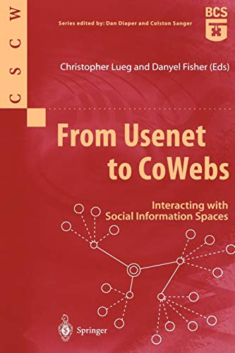 From Usenet to CoWebs: Interacting With Social Information Spaces (Computer Supported Cooperative Work)