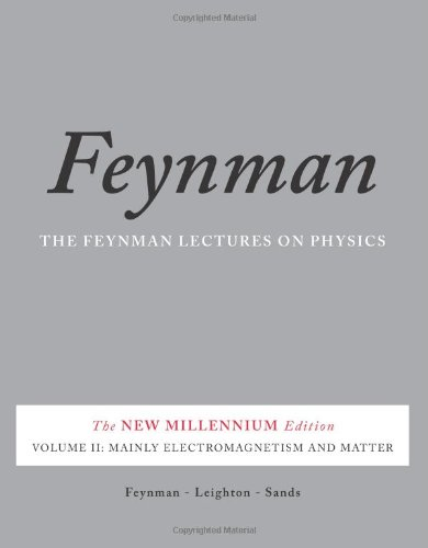 Feynman Lectures on Physics: Mainly Electromagnetism and Matter v. 2