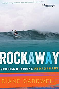 Rockaway: Surfing Headlong into a New Life by [Diane Cardwell]