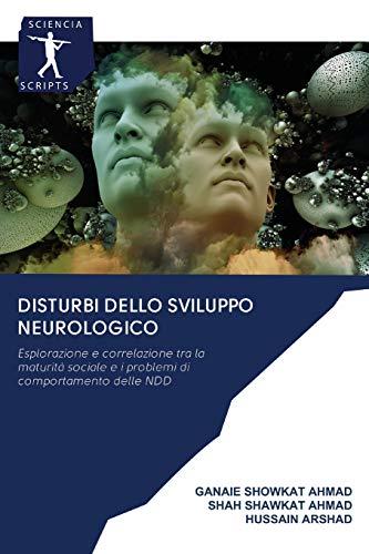 Disturbi dello sviluppo neurologico: Esplorazione e correlazione tra la maturità sociale e i problemi di comportamento delle NDD