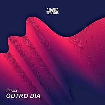 Outro Dia (Remix)