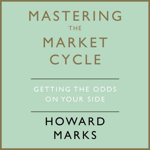Mastering the Market Cycle  By  cover art