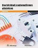 ELECTRICIDAD Y AUTOMATISMOS ELECTRICOS
