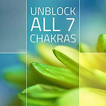 Unblock all 7 Chakras: Relaxing Aura Cleansing Balancing Music