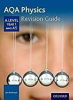 Aqa a Level Physics Year 1 Revision Guideyear 1